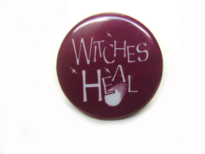 "Pin ""Witches Heal"""