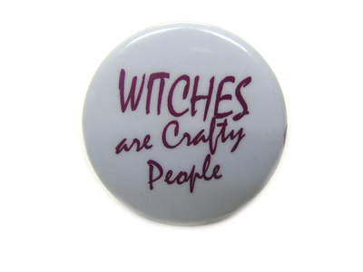 "Pin ""Witches Are Crafty People"""